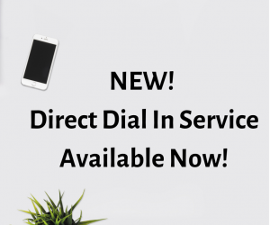 NEW! Direct Dial In Service For Teleconferencing